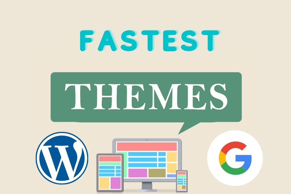 best and fastest wordpress theme
