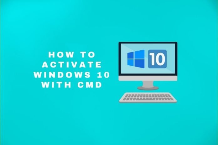 how to activate windows 10 with cmd
